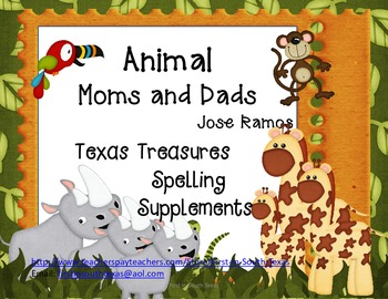 Animal Moms and Dads Texas Treasures Supplemental Spelling