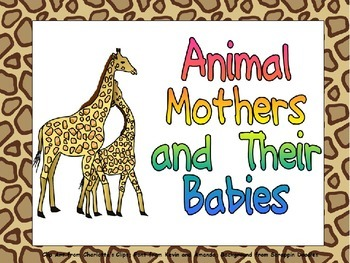 Animal Mothers and Their Babies Shared Reading for Kindergarten