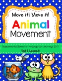 Animal Movements (Move it! Move it!) Journeys 2014