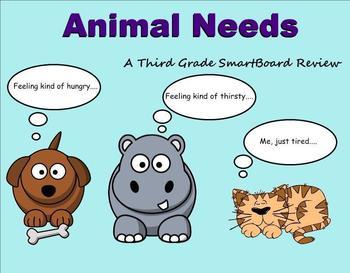 Animal Needs - A Third Grade SmartBoard Review