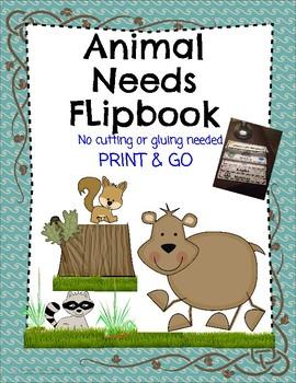 Animal Needs Flip Book!