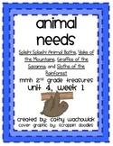 Animal Needs, MMH Treasures 2nd Grade, Unit 4 Week 1