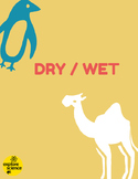 Animal Opposites: Dry/Wet Activity Kit (Ages 3-12, NGSS & CC)