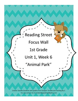 Animal Park Focus Wall Posters Reading Street Focus Wall Posters, Grade 1 CC