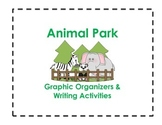 Animal Park Graphic Organizers and Writing Activities (Reading Street 1.6)