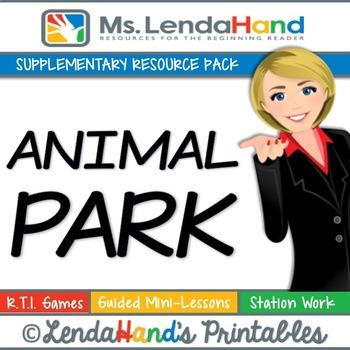 Reading Street, ANIMAL PARK, Teacher Pack by Ms. Lendahand:)