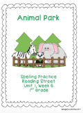 Animal Park Spelling Practice (Reading Street 1.1.6)
