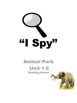 "Animal Park Unit 1.6 Reading Street ""I Spy"""