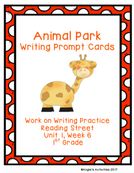 Animal Park Writing Prompt Cards (Reading Street 1.1.6)