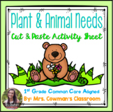 Animal & Plant Needs: Cut and Paste Activity Sheet