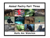 Animal Poetry Part Three