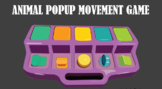 Animal Popup Movement Game