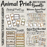 Animal Print word wall, tags, nameplates and welcome banner Bundle!