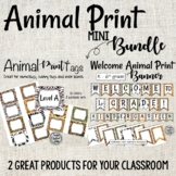 Animal Print Bundle! Welcome Banner and Tags for Cubbies and Name Tags