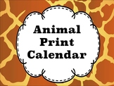 Animal Print Calendar