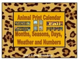 Animal Print Calendar, Months, Seasons, Days and Numbers