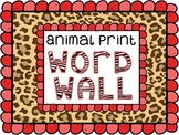 Animal Print Word Wall for Back to School