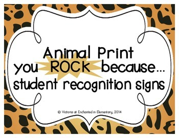 """Animal Print """"you ROCK because..."""" Student Recognition Signs"""