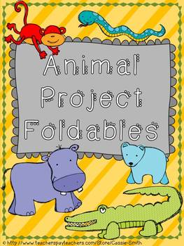 Animal Project/Report Foldables