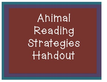 Animal Reading Strategies Handout