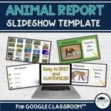 Animal Report Digital Slideshow for Google Classroom