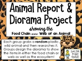 Animal Report & Diorama Project - Focused on Food Chains and Webs