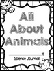 Animal Report Project & Science Journal: All About Animals