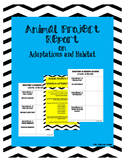 Animal Report on Adaptations and Habitat