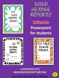 Animal Reports  (New Editable Version) for Distance Learning