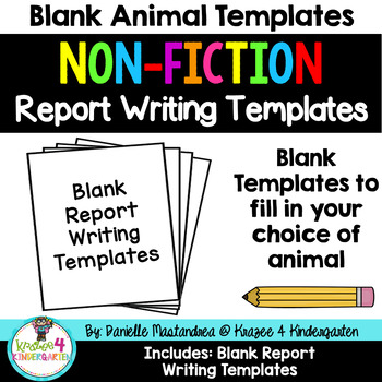 Animal Reports  Informational Non Fiction Report Writing (BLANK Templates)