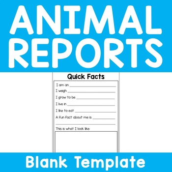 Animal Reports - Quick Facts Blank for ALL Research Projects - Print n Go!
