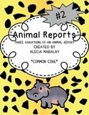 Animal Reports (Three Variations)