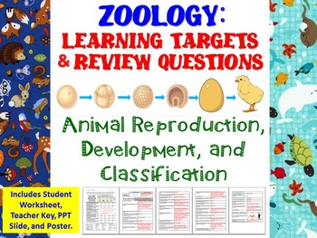 Animal Reproduction, Development, & Classification Learning Targets & Review