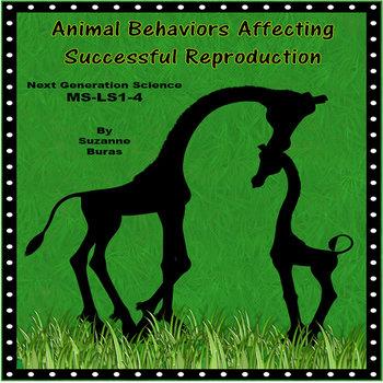 Animal Reproductive Behaviors: Next Generation Science MS-LS1-4