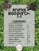Animal Research:  A scaffolded unit for Second & Third Grades