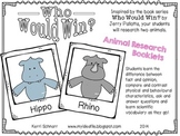 Animal Research Booklets: Who Would Win (animal comparisons)