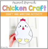 Animal Research Chicken Craft and Writing (NO PREP Spring Craft)