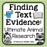 Animal Research: Finding Text Evidence