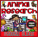 Animal Research in Google Slides™