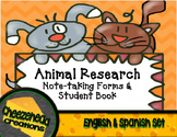Animal Research Note -Taking Forms & Student Book for Primary Grades