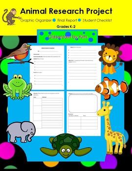 Animal Research Graphic Organizer, Final Report Paper, & S