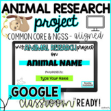 Animal Research Project (for Google Classroom™) | Distance