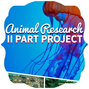 Animal Research Projects- Systems, Functions, Vertebrates
