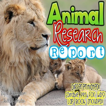Animal Research Report : Lap Book, PowerPoint, Notes Packet, & Research Paper