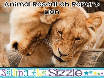 Animal Research Report- Lion (Mammal) A Complete and CCSS
