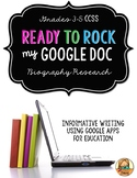 Biography Research: Multi-Draft Informative Writing using Google Docs {CCSS}