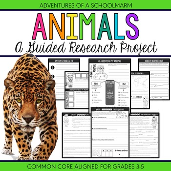 Animal Research Report Project - 3rd, 4th, 5th grade (Common Core aligned)