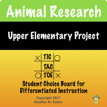 Animal Research Tic Tac Toe Differentiated Learning Plan