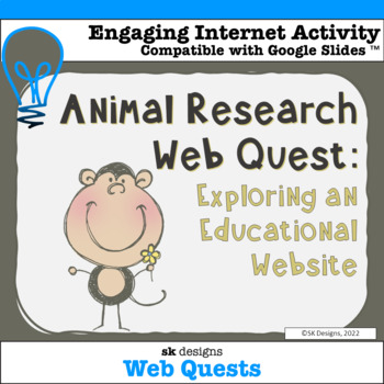 Animal Research Skills Explore & Report Webquest Activity Printable
