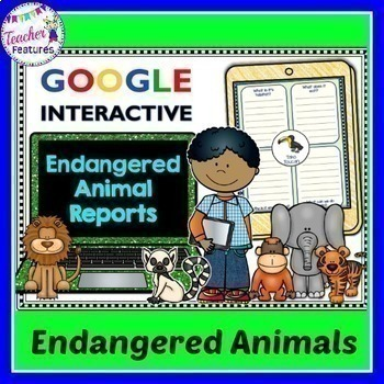 Paperless Animal Reports Writing for Google Classroom